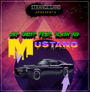 Jay Ghost – Mustang (feat. Slash Kid)