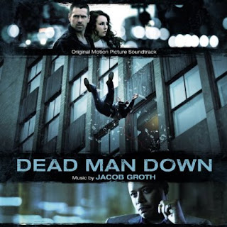Dead Man Down Liedje - Dead Man Down Muziek - Dead Man Down Soundtrack - Dead Man Down Filmscore