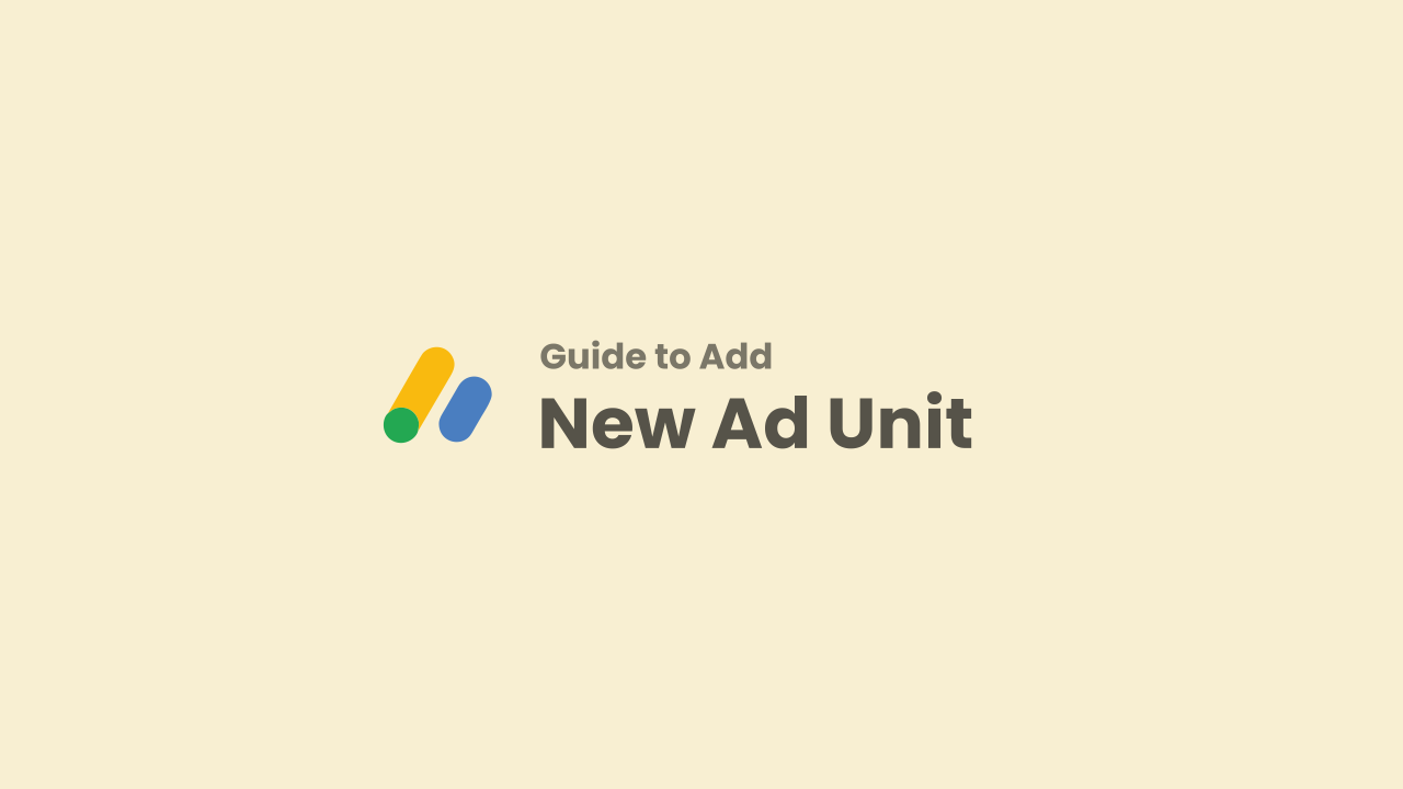 Guide to Adding Ad Units