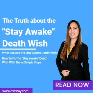 What Causes the Stay Awake Death Wish