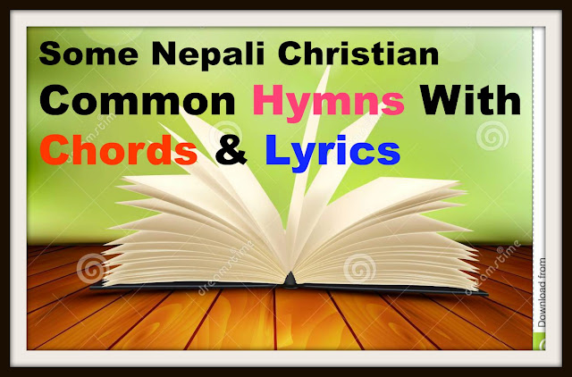 Some Nepali Songs with Chords And lyrics - Mahima Ra Prasansha