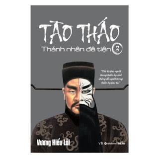 Tào Tháo, Thánh Nhân Đê Tiện – Tập 3 (Tái Bản 2018) ebook PDF EPUB AWZ3 PRC MOBI
