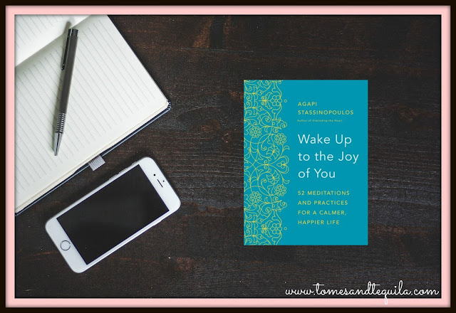 Wake Up to the Joy of You by Agapi Stassinopoulos | Tomes and Tequila Blog