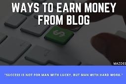 6 Ways to Earn Money Using Blog