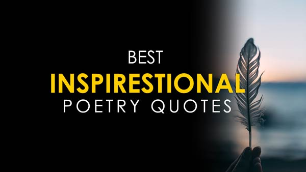 Inspirational Poetry Quotes about Love, Life, and Nature | Poetry Quotes in English
