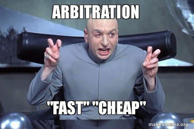 Arbitration is neither fast nor cheap