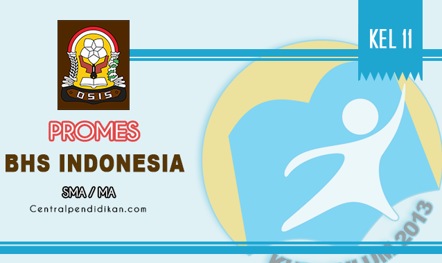 Promes Bahasa Indonesia Kelas XI SMA