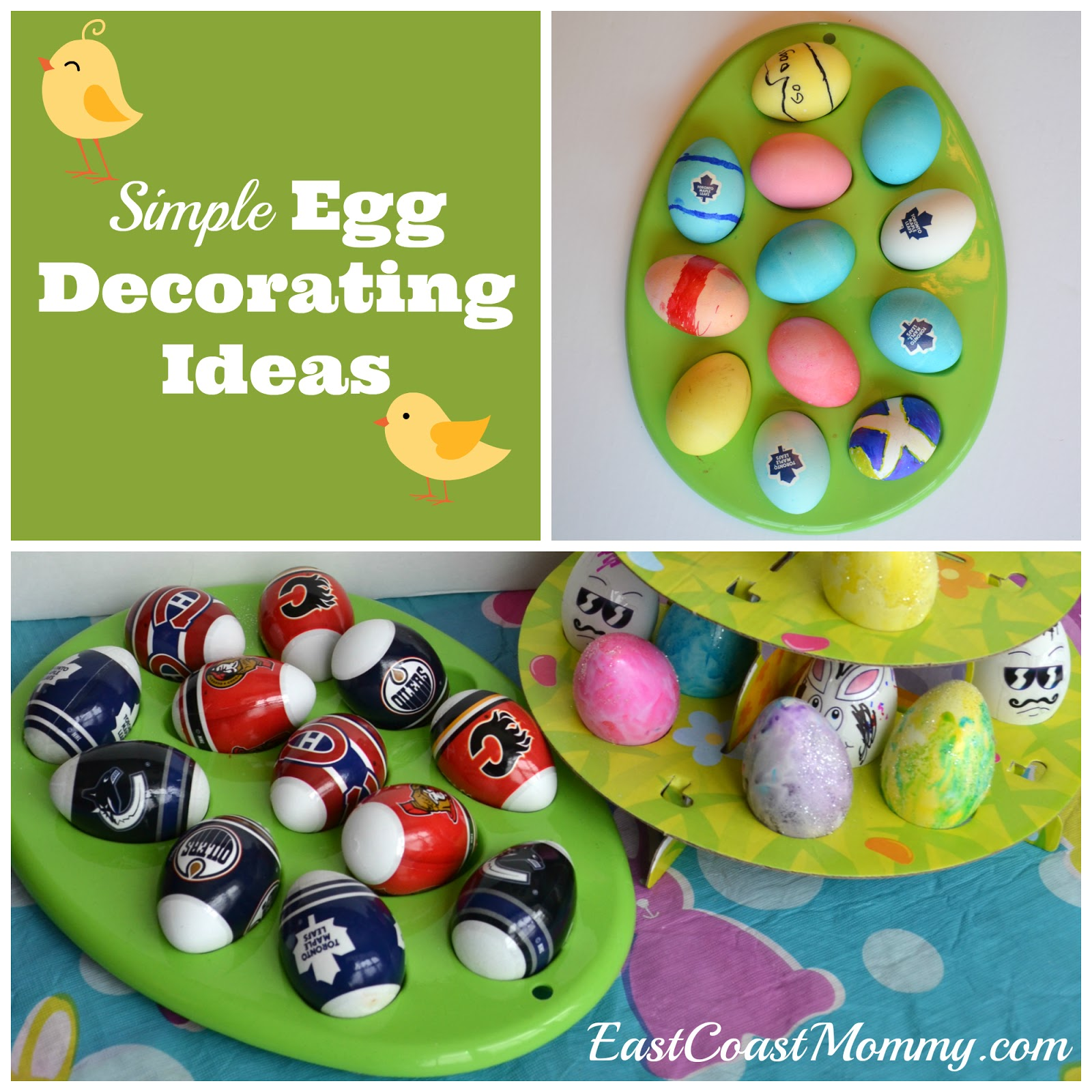 Easy Easter Egg Decorating Ideas It's not Easter without bright Spring-colored Easter eggs to decorate. Whether hidden around the house for the kids to hunt or set up as a creative centerpiece, Easter eggs are a key component to every family's celebration.