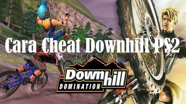 Cara Cheat Downhill PS2