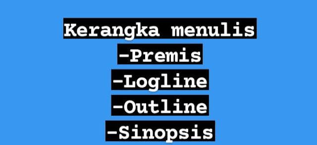 Premis, logline, outline, sinopsis