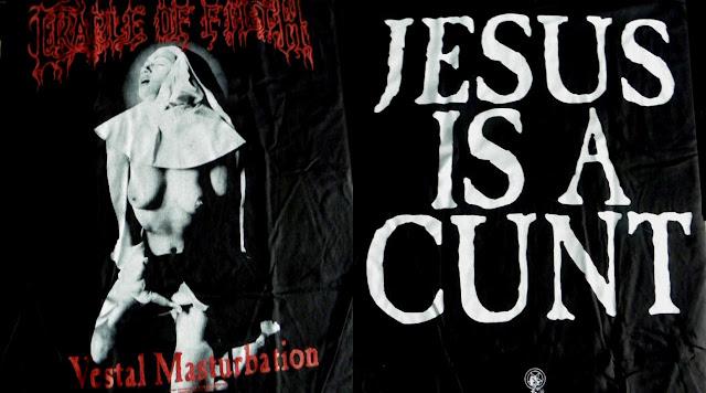 Fotografia de camisa lançada pela banda Cradle of Filth, com uma freira se masturbando e os dizeres: Jesus is a cunt