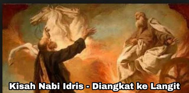 Kisah Nabi Idris - Diangkat ke Langit