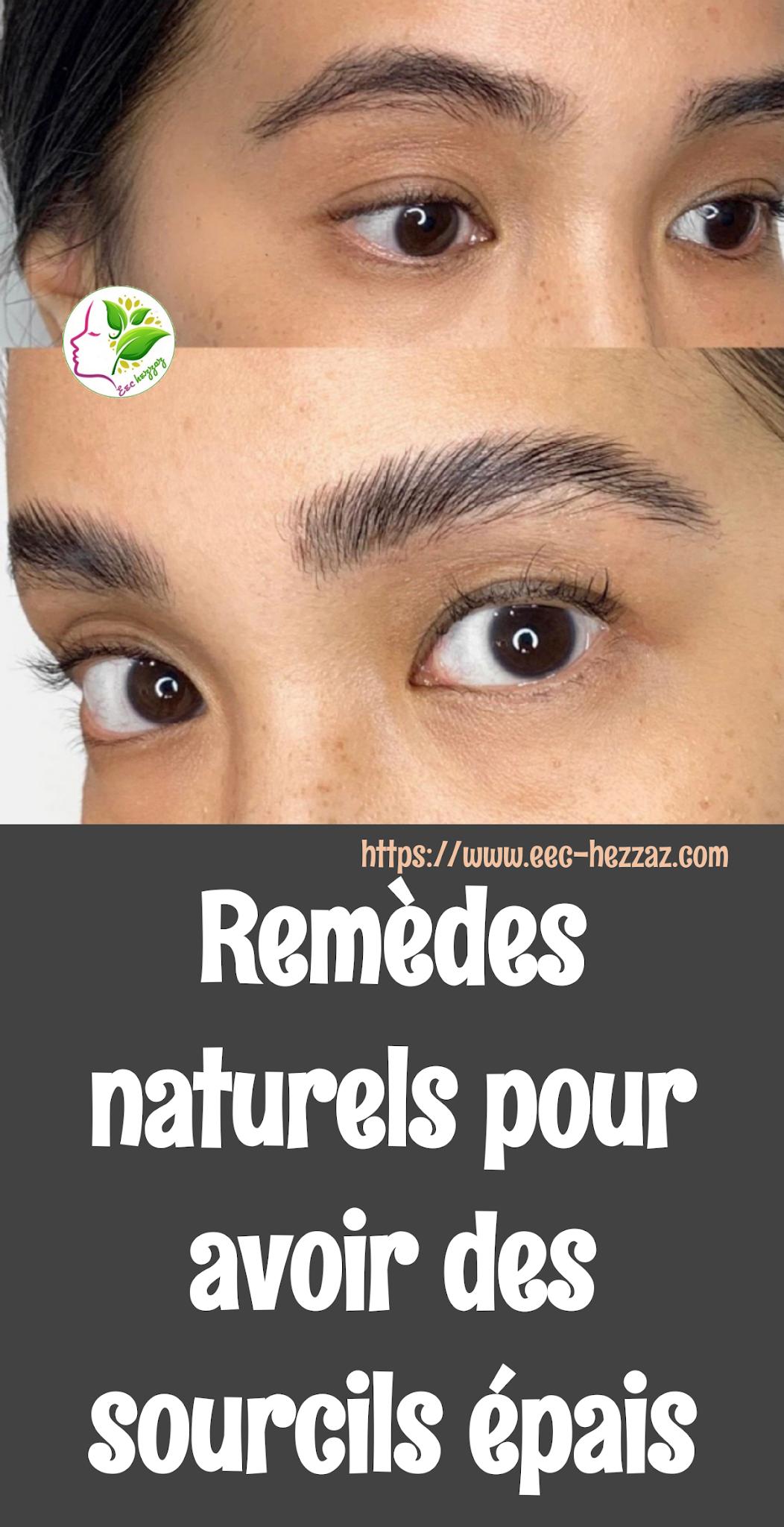 Remèdes naturels pour avoir des sourcils épais