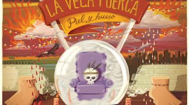 La Vela Puerca - Piel y Hueso (2011)
