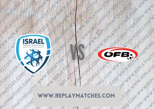 Israel vs Austria -Highlights 04 September 2021