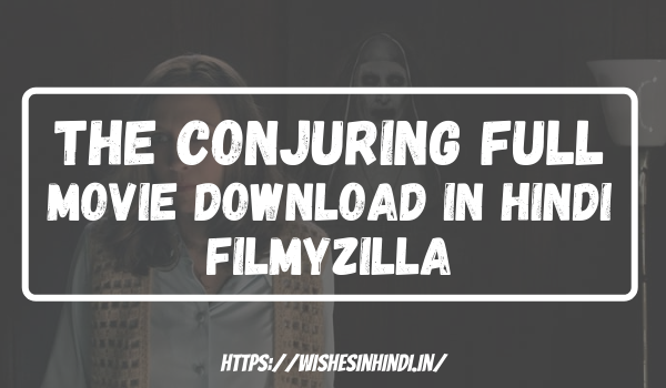 The Conjuring Full Movie Download In Hindi Filmyzilla