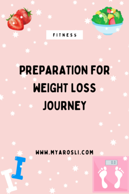 Preparation for Weight Loss Journey Part One