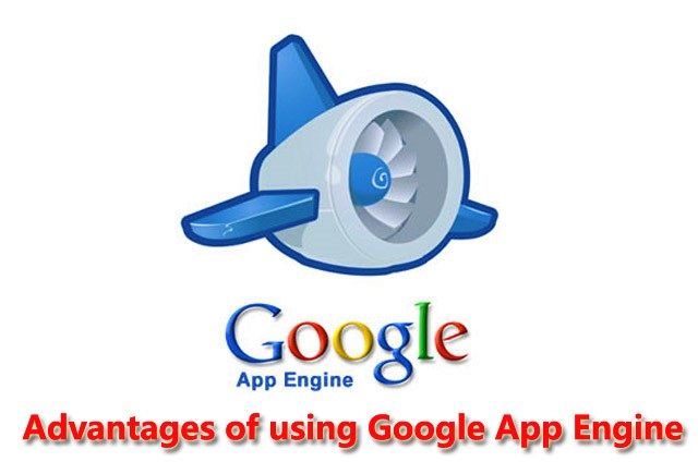 google-app-engine-advantages-of-using-google-app-engine