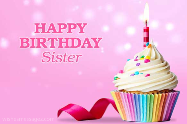 Happy Birthday Wishes for Sister, Latest SMS, Quotes, and Images
