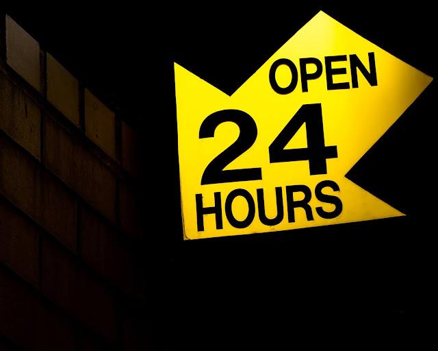 Open 24 by 7