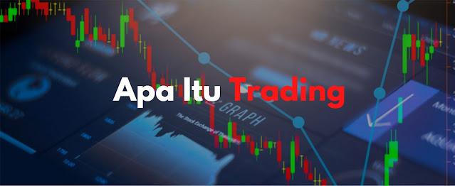 apa itu trading
