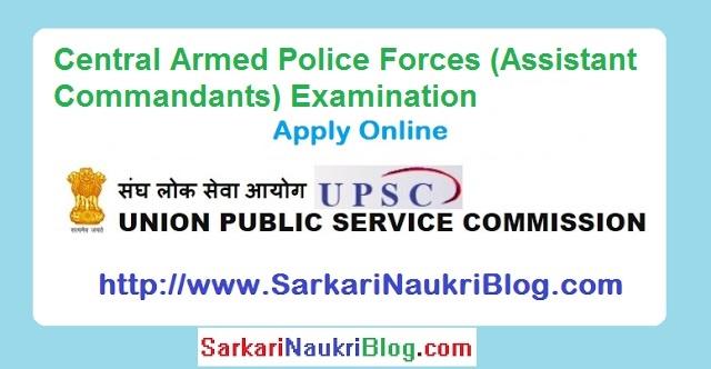 UPSC CAPF Assistant Commandant Examination