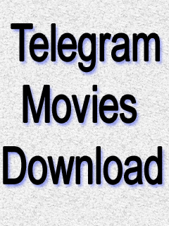 Telegram movies download [ Channel Link ]