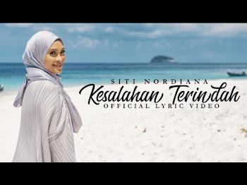 Lirik Lagu Kesalahan Terindah Siti Nordiana