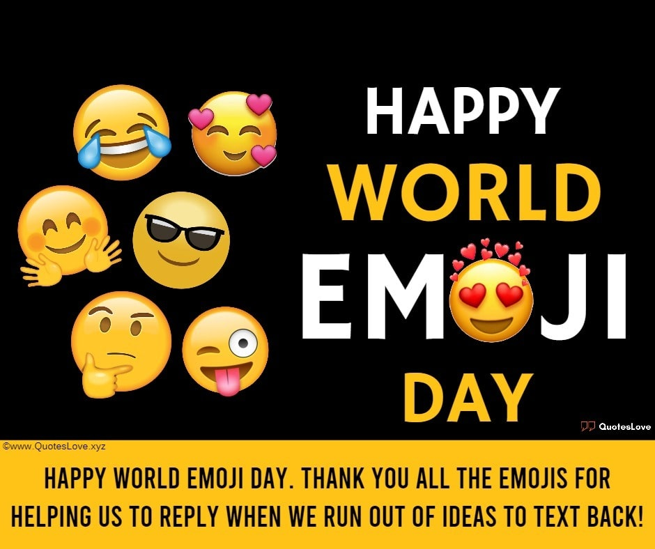World Emoji Day Quotes, Sayings, Wishes, Greetings, Messages, Images, Pictures, Poster, Wallpaper