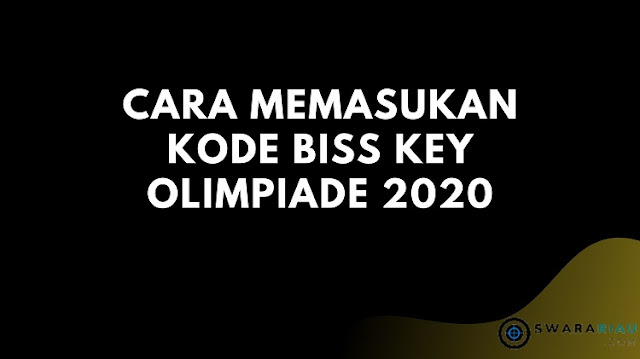 Cara Memasukan Kode BISS Key Olimpiade 2020