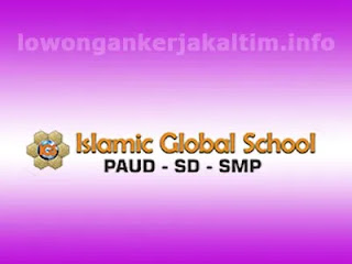 Lowongan kerja Kaltim Balikpapan PAUD SD SMP  Islamic Global School 2021 SMA SMK D3 D4 S1 Admin Accounting Guru Bendahara Security Pustakawan dll