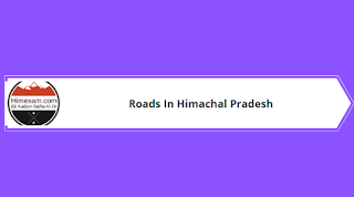 Roads In Himachal Pradesh