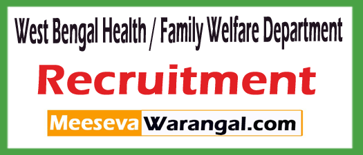 West Bengal Health / Family Welfare Department WBHFWD Recruitment