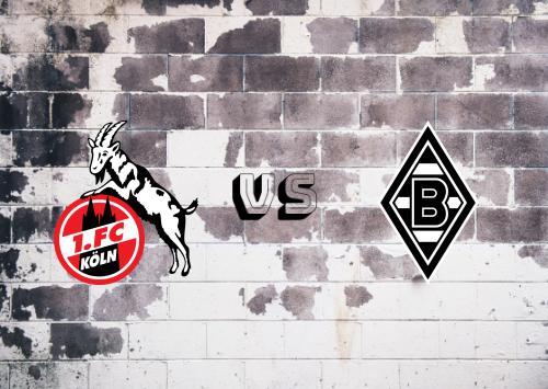 Köln vs Borussia M'gladbach  Resumen