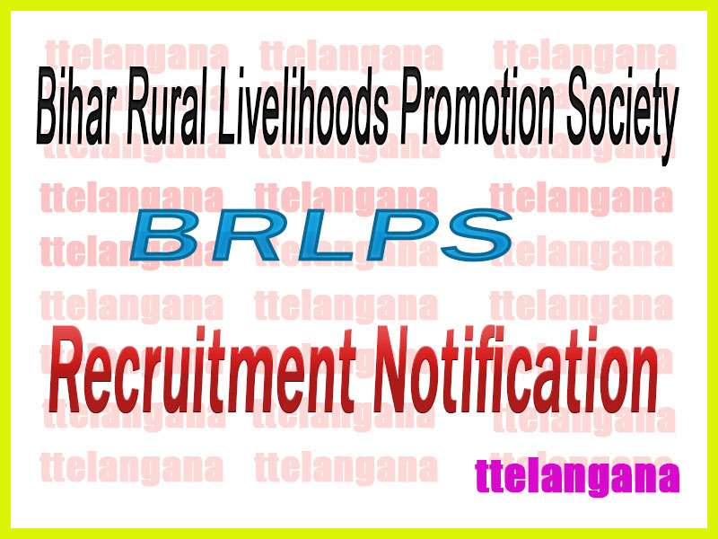 Bihar Rural Livelihoods Promotion Society BRLPS Recruitment Notification