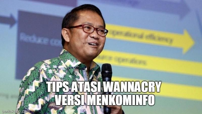 Tips Atasi WannaCry ala Menkominfo