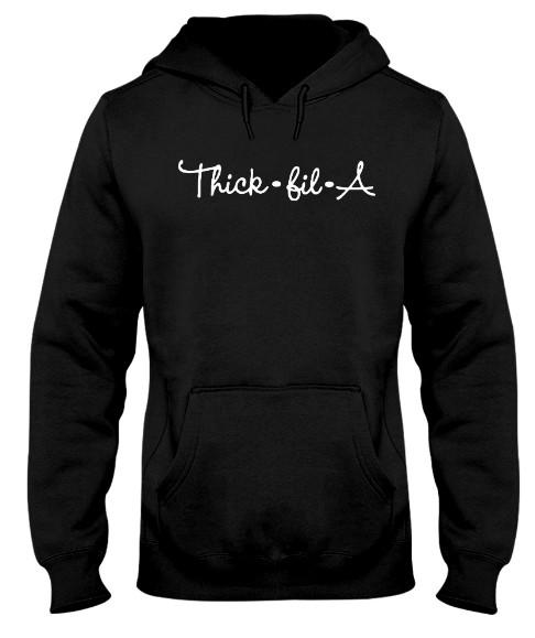 Thick fil a Hoodie, Thick fil a Sweatshirt, Thick fil a T Shirt