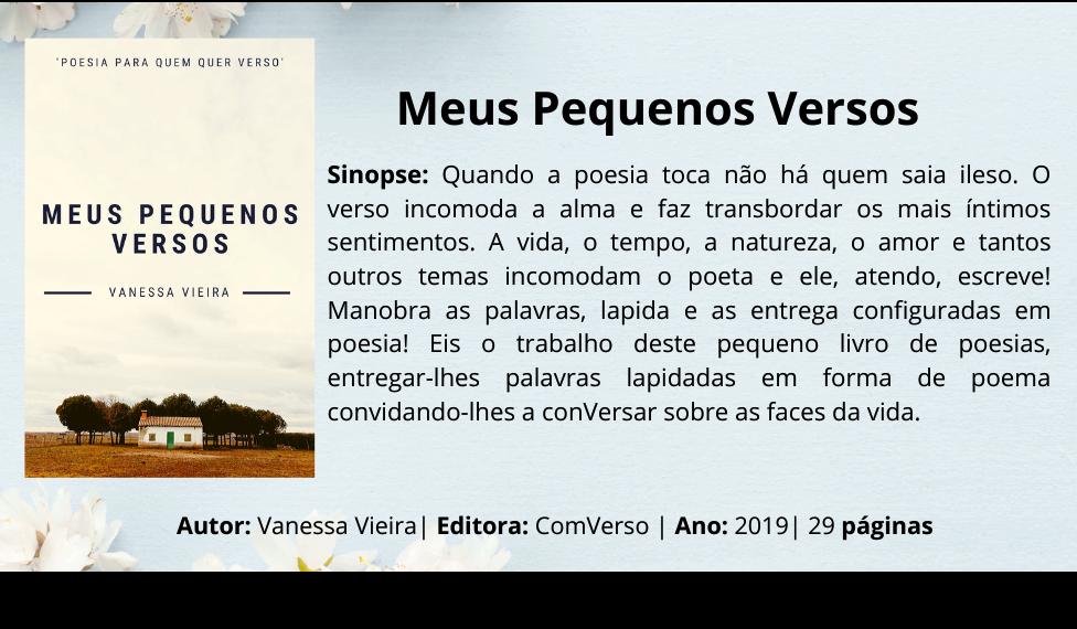 Meus Pequenos Versos, literatura brasileira, Poesia, Ebook Amazon, Leia na Amazon, Vanessa Vieira, poesia contemporânea, escritores Brasileiros, blogs literários