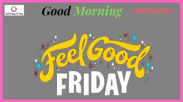 Good Friday Images | good morning friday images hd, good friday greetings images, good morning friday love images