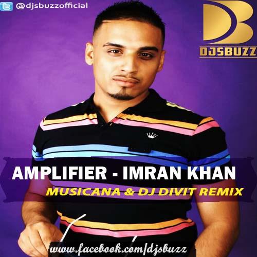 Download Lagu Imran Khan Satisfya: Imran Khan Amplifier Mp3 Download Mp3skull