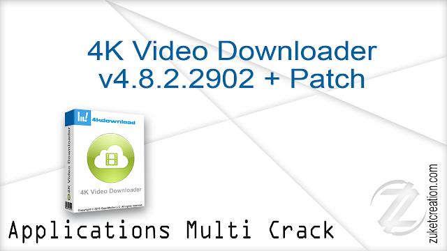 4K Video Downloader v4.8.2.2902 + Patch