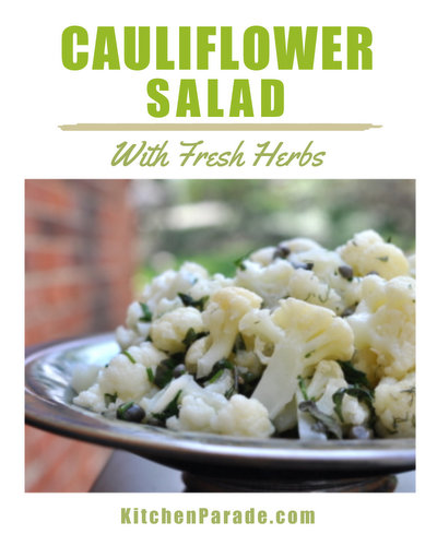 Cauliflower Salad with Fresh Herbs, another easy summer salad ♥ KitchenParade.com, just steamed cauliflower tossed in a vinaigrette with fresh herbs.