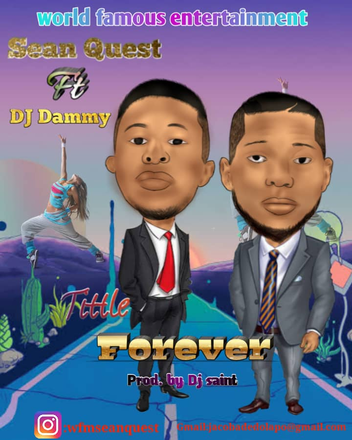 Sean Quest Forever Ft Dj Dammy