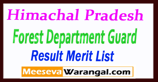 HP Himachal Pradesh Forest Department Guard Written Test Result 2017 Cut Off Final Merit List