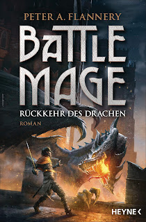 [Rezension] Battle Mage 2: Rückkehr des Drachen – Peter A. Flannery