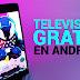 Como ver TV GRATIS en Android EN VIVO!
