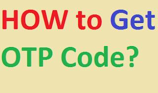 OTP कैसे प्राप्त करें?