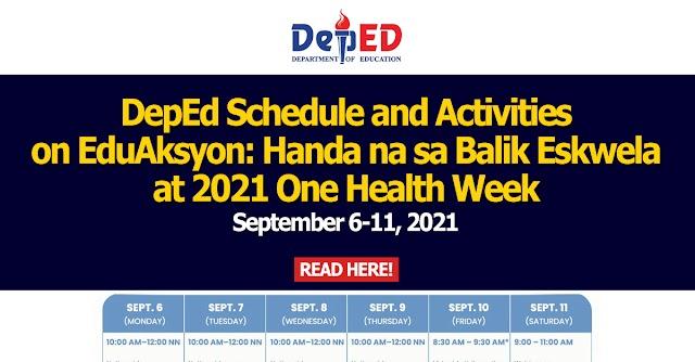 DepEd Schedule and Activities on EduAksyon: Handa na sa Balik Eskwela at 2021 One Health Week