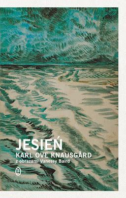 """Jesień"" Karl Ove Knausgård"