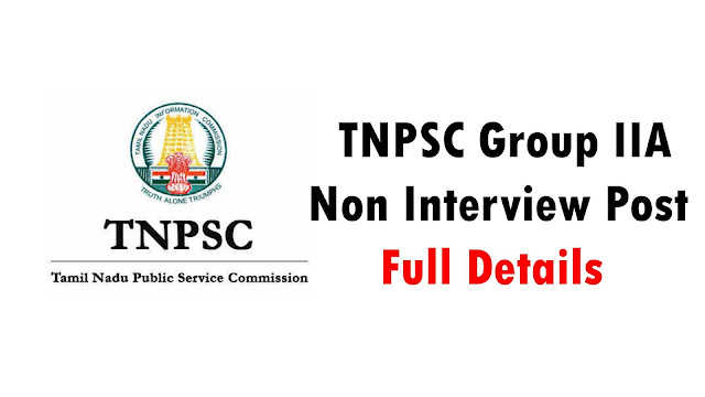 TNPSC Group II A (Non Interview Post) Full Details